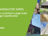 Grandmaster Series – How to Perform Large-Scale Image Classification